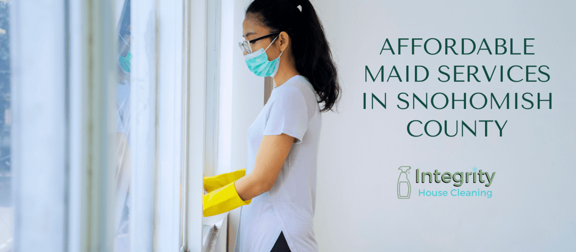 affordable maid services snohomish county