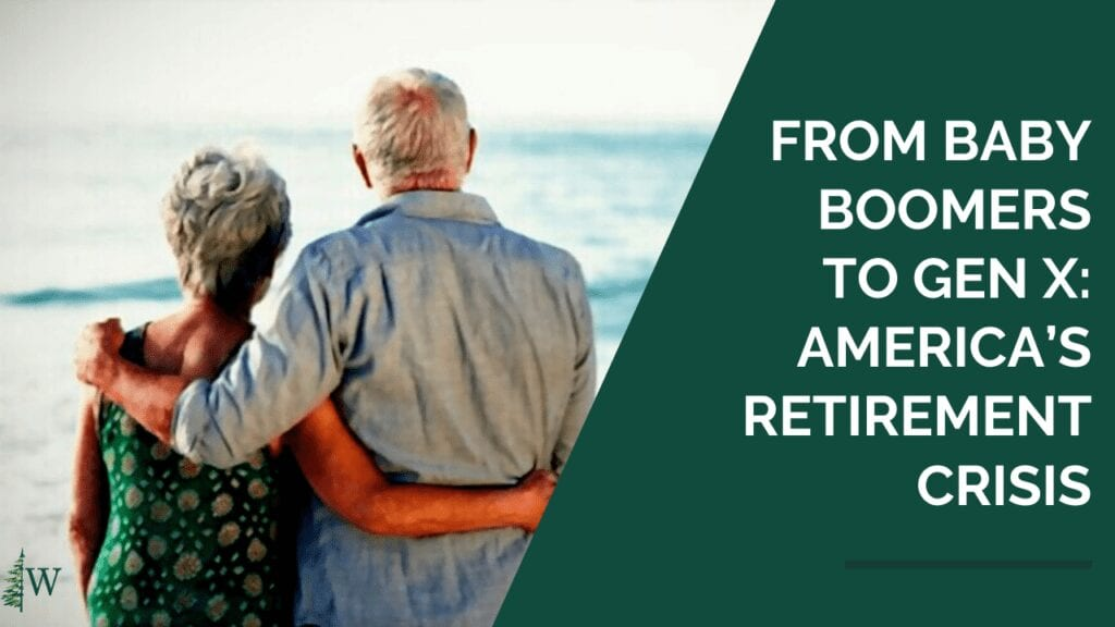 From baby boomers to Gen X- America's retirement crisis