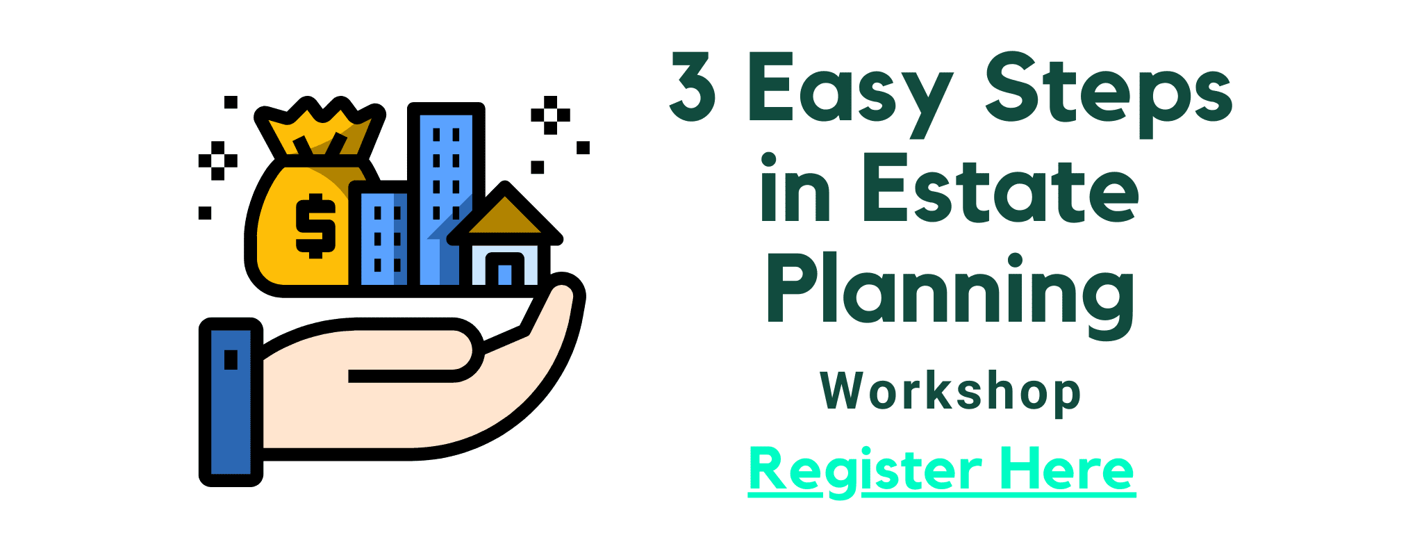 3 easy steps in estate planning workshop